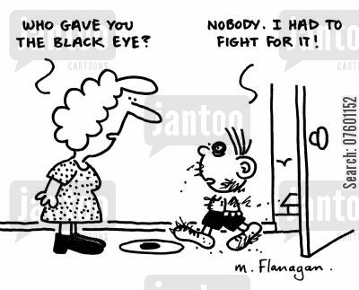 thumps cartoon humor: 'Who gave you the black eye?' 'Nobody. I had to fight for it!'