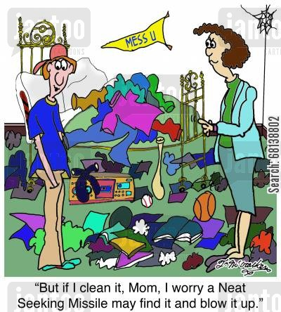 heat seeking missile cartoon humor: 'But if I clean it, Mom, I worry a a Neat Seeking Missile may find it and blow it up.'
