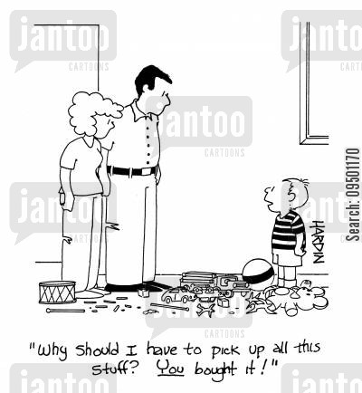 good behavior cartoon humor: 'Why should I pick up all this stuff? You bought it!'