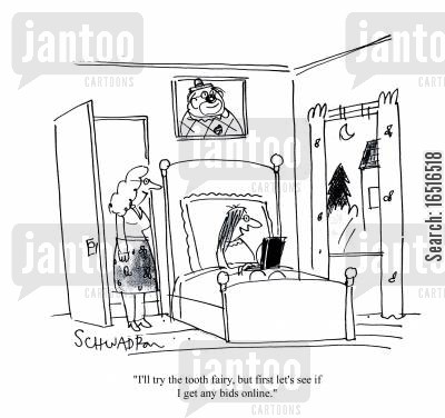 online bid cartoon humor: 'I'll try the tooth fairy, but first let's see if I get any bids online.'