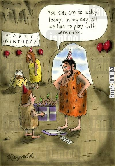 stick cartoon humor: 'You kids are so lucky today. In my day, all we had to play with were rocks.'