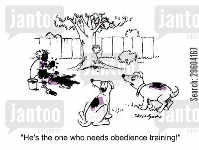 muck cartoon humor: 'He's the one who needs obedience training!'