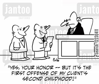 offences cartoon humor: 'Yes, Your Honor — but it's the first offense of my client's second childhood!'