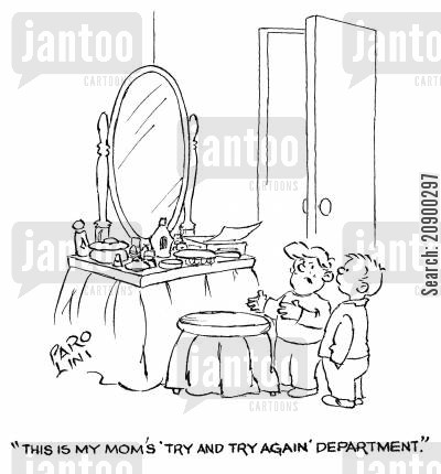 facades cartoon humor: 'This is Mom's 'try and try again' department.'