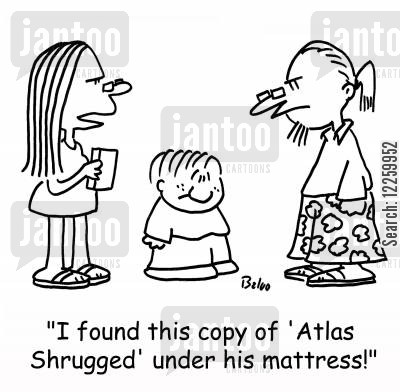ayn rand cartoon humor: 'I found this copy of 'Atlas Shrugged' under his mattress!'