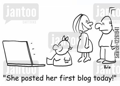 internet posts cartoon humor: 'She posted her first blog today.'