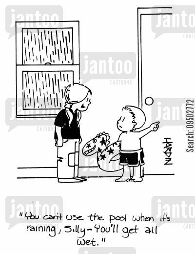 baby brother cartoon humor: 'You can't use the pool when it's raining, silly - you'll get all wet.'