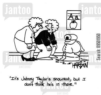 cold weather clothes cartoon humor: 'It's Johnny Taylor's snowsuit, but I don't think he's in there.'
