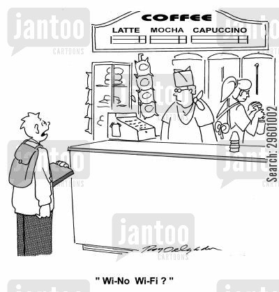 cafes cartoon humor: 'Wi-No Wi-Fi?'