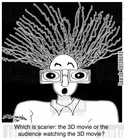 science fiction movie cartoon humor: Which is scarier: the 3D movie or the audience watching the 3D movie?