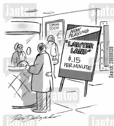fees cartoon humor: Now playing - Lawyer Land - $0.15 per minute.