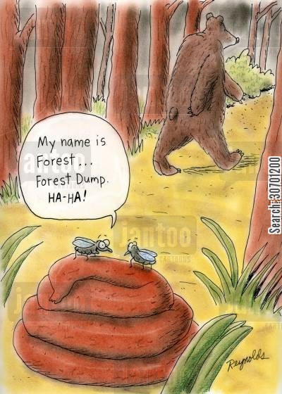 poohs cartoon humor: 'My name is Forest,,,Forest Dump, Haha'