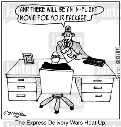 inflight movie cartoon humor: 'The Express Delivery Wars Heat Up.' A clerk at a delivery service says to a man: 'And there will be an in-flight movie for your package.'