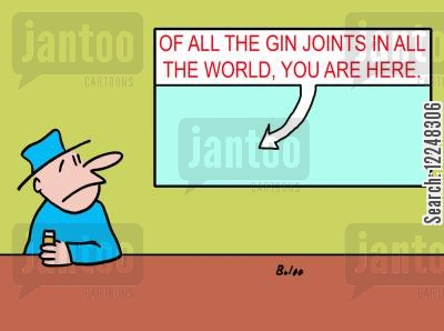 humphrey bogart cartoon humor: Of all the gin joints in the world, you are here.