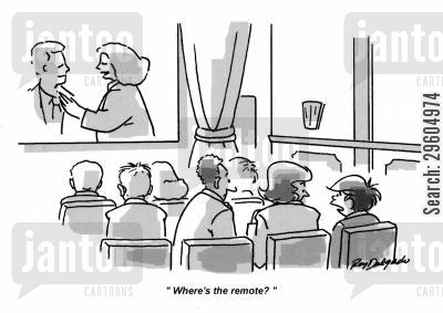 audience cartoon humor: 'Where's the remote?'