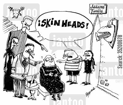 skinheads cartoon humor: Addams family - calling Uncle Fester a skinhead