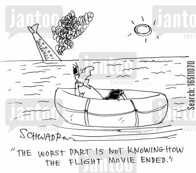 inflight cartoon humor: 'The worst part is not knowing how the flight movie ended.'