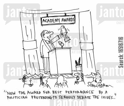 issues cartoon humor: 'Now the award for best performance by a politician pretending to seriously debate the issues...'