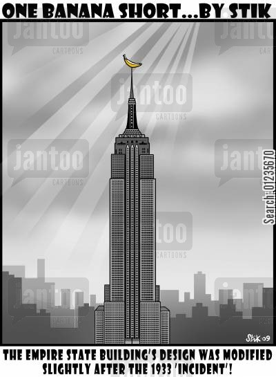 sky scraper cartoon humor: The Empire State Building's design was modified slightly after the 1933 'incident'!