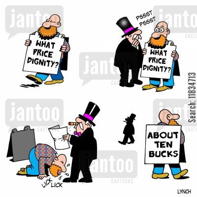 class divide cartoon humor: 'What price dignity?'