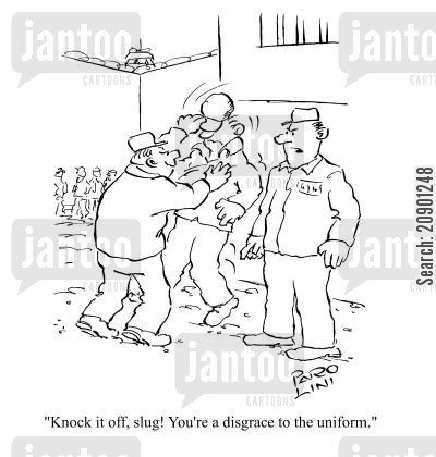disgrace cartoon humor: 'Knock it off, slug! You're a disgrace to the uniform.'