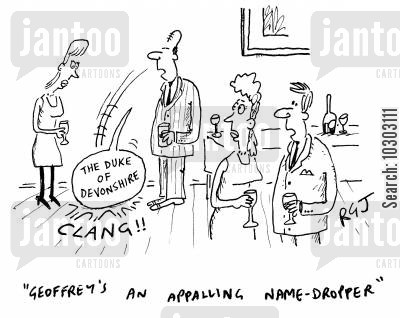 figure of speech cartoon humor: 'Geoffrey's an appalling name-dropper.'