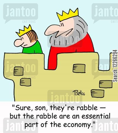 aristocratic disdain cartoon humor: 'Sure, son, they're rabble -- but the rabble are an essential part of the economy.'