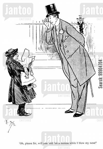 victorian gentleman cartoon humor: Oh, please Sir, will you 'old 'im a minute while I blow my nose?