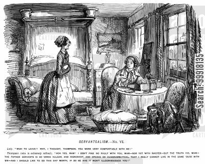 arrogant cartoon humor: Servant girl announcing she wishes to leave because the other servants are too unrefined