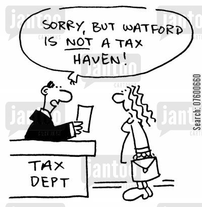 tax evader cartoon humor: 'Sorry, but Watford is not a tax heaven!'