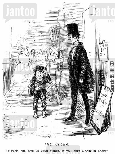 street urchins cartoon humor: The opera - 'Please, sir, give us your ticket, if you ain;t a-goin' in again.'