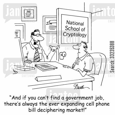 phone bills cartoon humor: 'And if you can't find a government job, there's always the ever expanding cell phone bill deciphering market!'