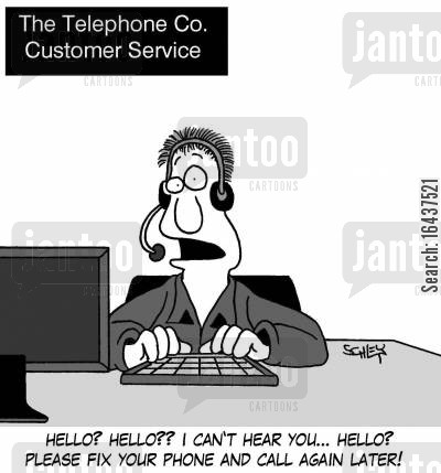 telesales cartoon humor: 'Hello? Hello?? I can't hear you... HELLO? Please fix your telephone and call again later!'