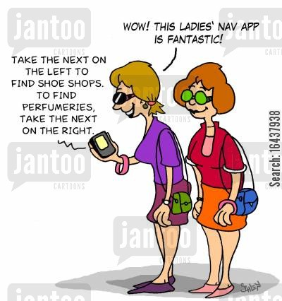 shoe shopping cartoon humor: 'WOW! This ladies' nav app is fantastic!'