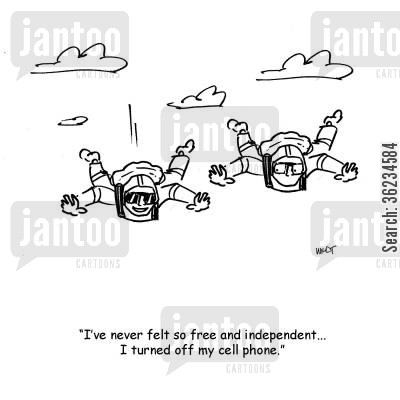 parachute jumps cartoon humor: I've never felt so free and independent...I turned off my cell phone.