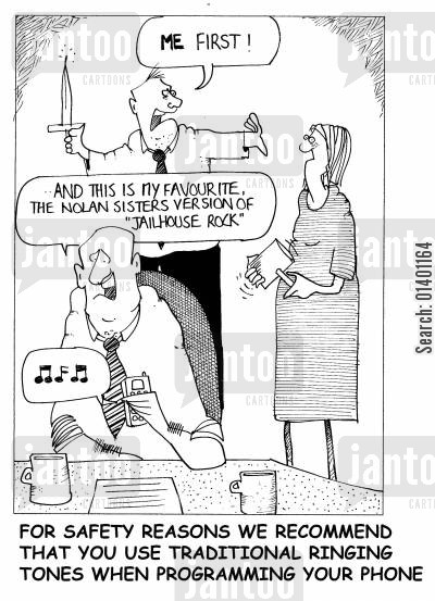 nolans cartoon humor: 'For safety reasons we recommend that you use traditional ringing tones when programming your phone,'