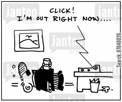 message machine cartoon humor: 'Click! I'm out right now.'