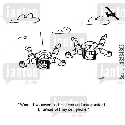 parachute jumps cartoon humor: Wow, I've never felt so free and independent...I turned off my cell phone!