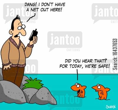 fishing net cartoon humor: 'Dang! I don't have a net out here!'