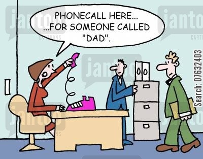 personal calls cartoon humor: Phonecall here...for someone called Dad.