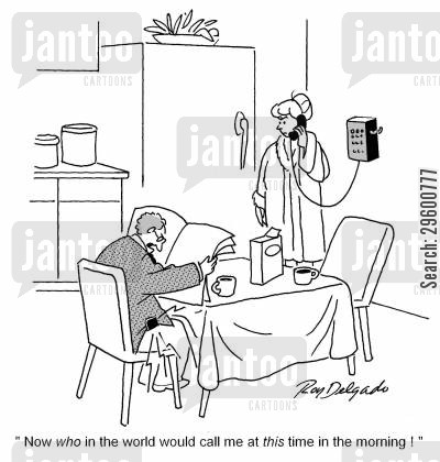 phonecall cartoon humor: 'Now who in the world would call me at this time in the morning!'