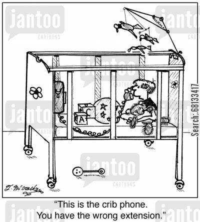 phone extensions cartoon humor: 'This is the crib phone. You have the wrong extension.'