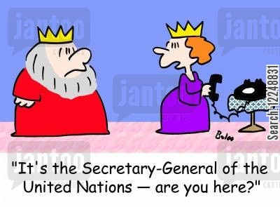 secretary general cartoon humor: 'It's the Secretary-General of the United Nations -- are you here?'
