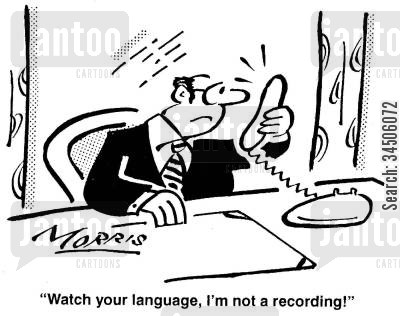 answer machines cartoon humor: 'Watch your language, I'm not a recording!'
