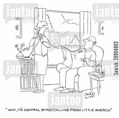 admiral cartoon humor: 'Why, it's Admiral Byrd! Calling from little America.'