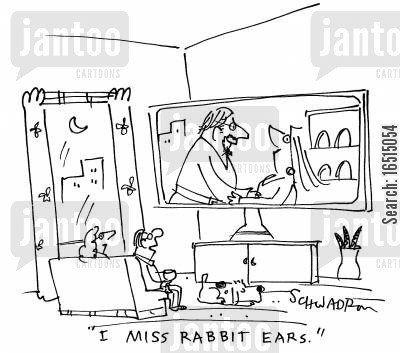 rabbit ears cartoon humor: 'I miss rabbit ears.'
