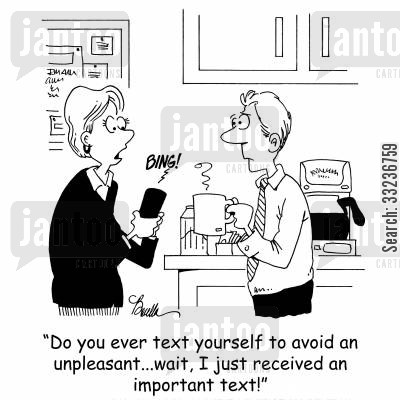 avoidance tactics cartoon humor: 'Do you ever text yourself to avoid an unpleasant...wait, I just received an important text!'