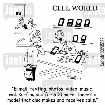 phone technology cartoon humor: 'E-mail, texting, photos, video, music, web surfing and for $50 more, there's a model that also makes and receives calls.'