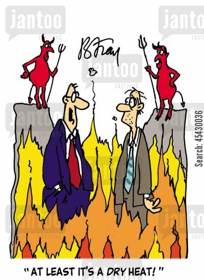 eternity cartoon humor: 'At least it's a dry heat!'
