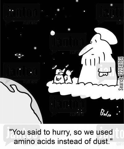 acids cartoon humor: 'You said to hurry, so we used amino acids instead of dust.'